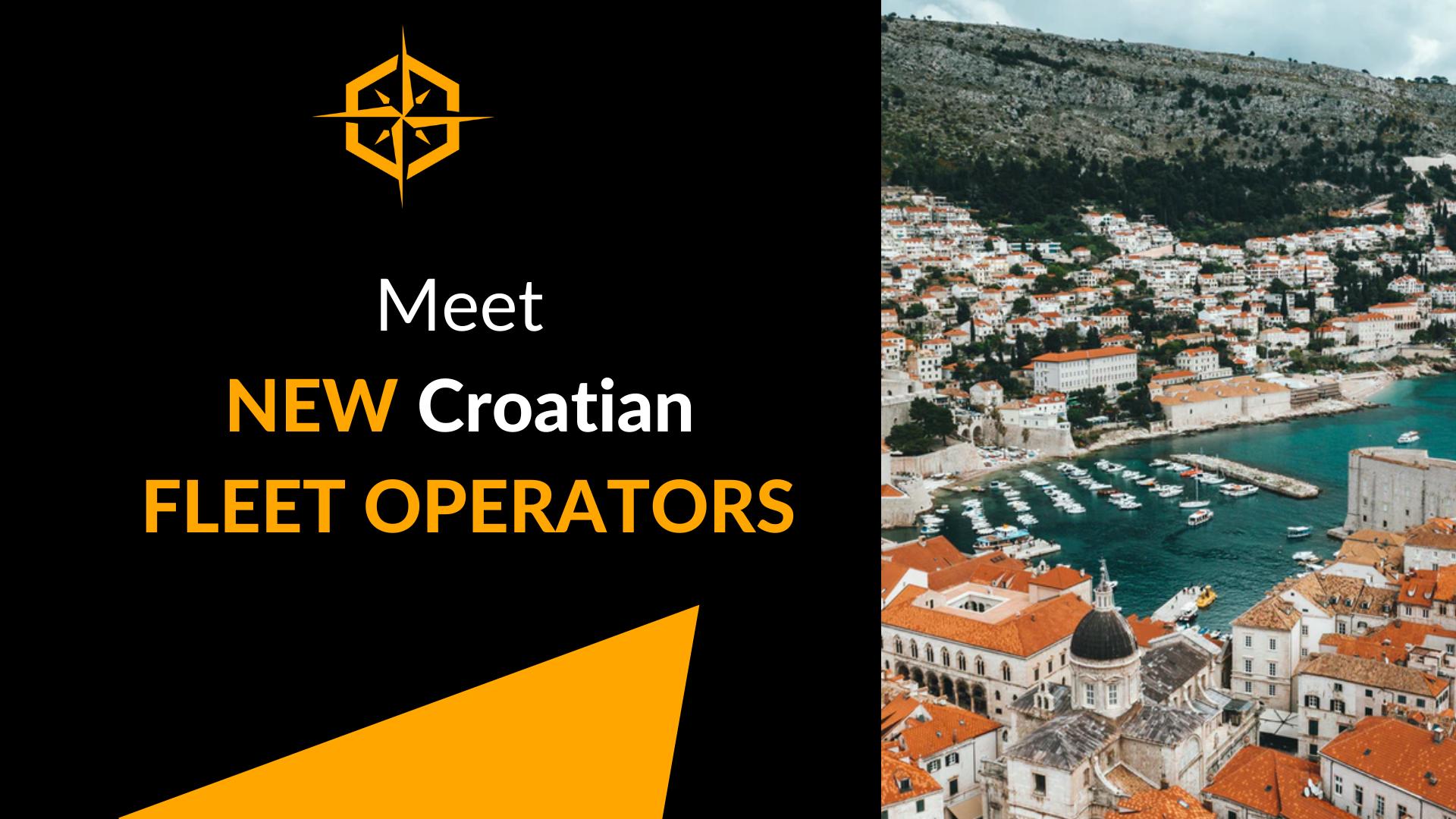meet new Croatian fleet operators